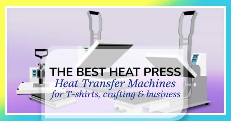 our complete guide to finding the best heat press for your needs