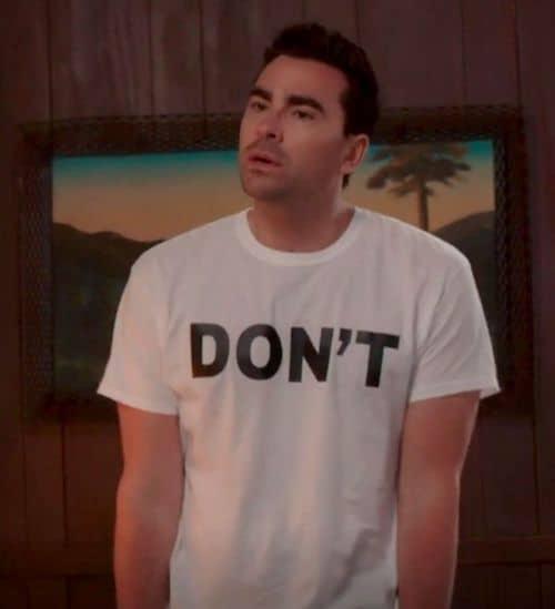 david rose schitt's creek DON'T t-shirt