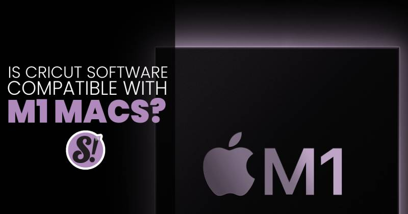 is cricut design space software compatible with new mac computers operating on the M1 processor?