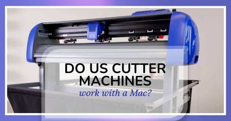 do us cutter machines work with mac computers?